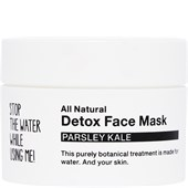 STOP THE WATER WHILE USING ME! - Ansiktsvård - Parsley Kale Detox Face Mask